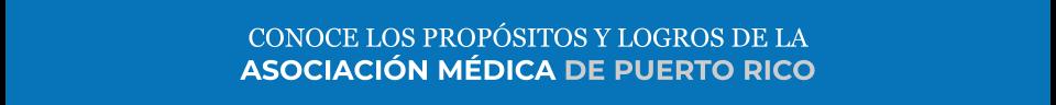 Propósitos de la Asociación Médica de PR
