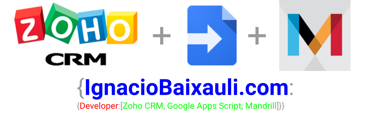 Ignacio Baixauli Developer Zoho CRM Google Apps Script Mandrill