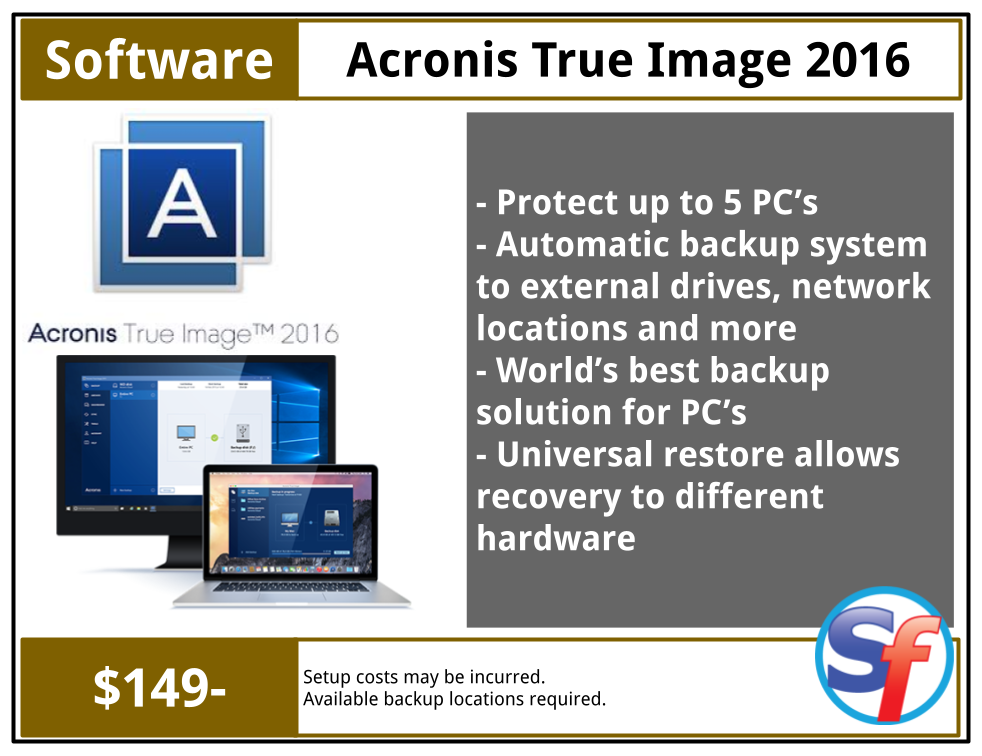 SF Product - Software - Acronis True Image 2016 5PC - $129