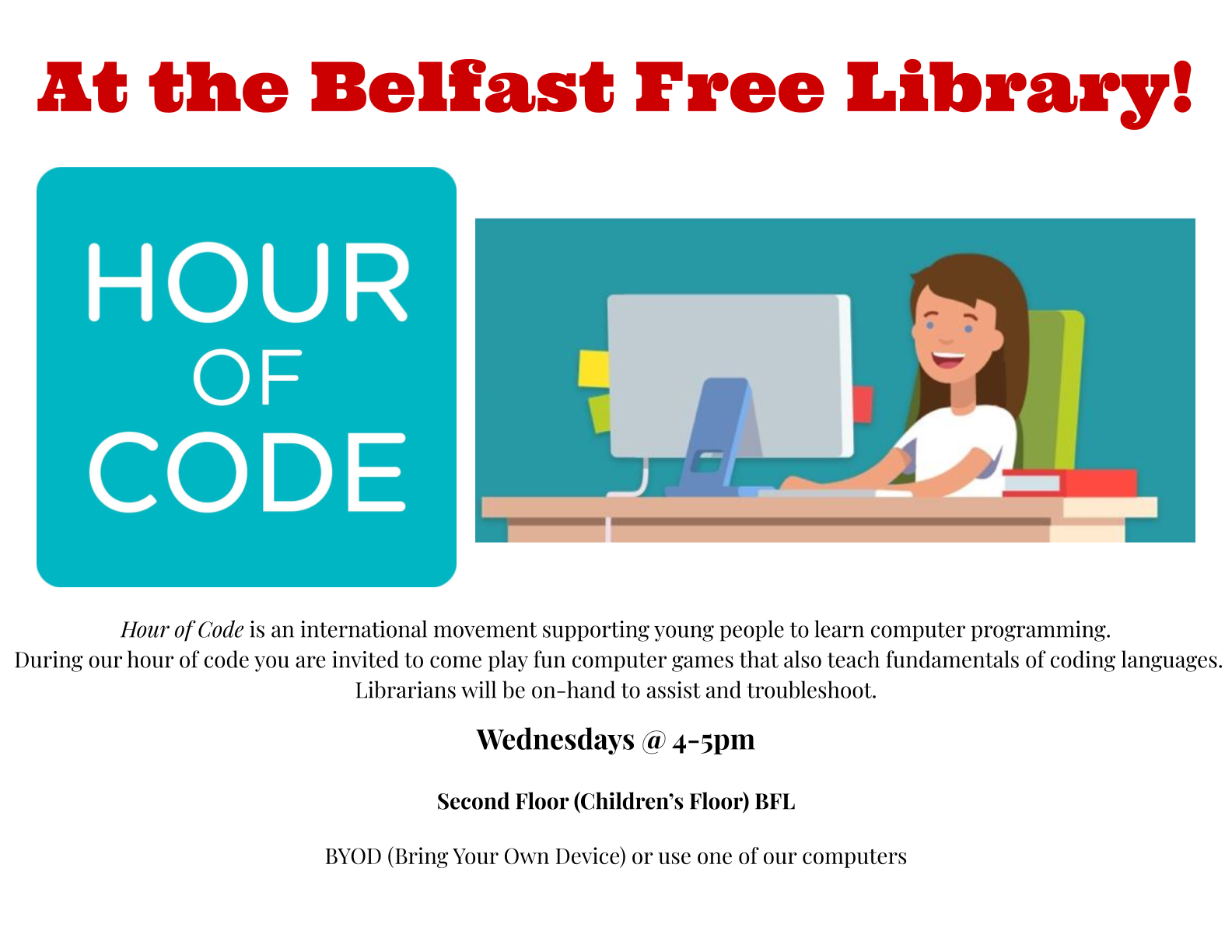 Join us for Hour of Code on Wednesdays from 4-5pm.