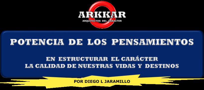 Potencia De Los Pensamientos - ARKKAR