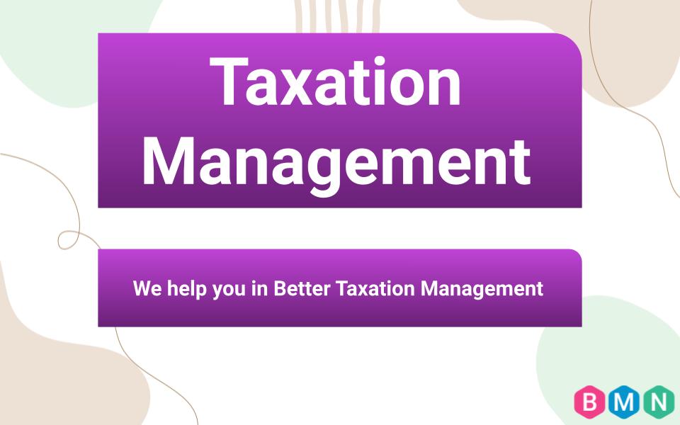 Taxation Management