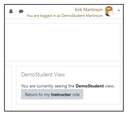Screen capture of Moodle showing DemoStudent block with Return to my Instructor role button and You are logged in as DemoStudent... under profile name.