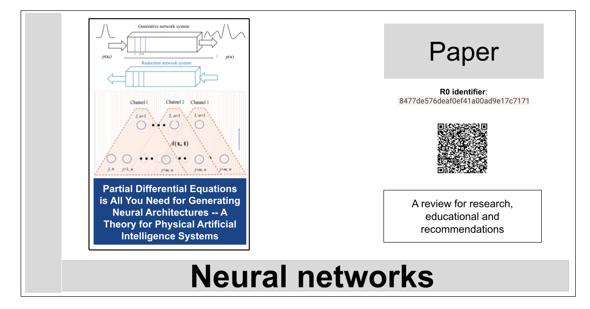 R0:8477de576deaf0ef41a00ad9e17c7171-Partial Differential Equations is All You Need for Generating Neural Architectures -- A Theory for Physical Artificial Intelligence Systems