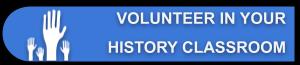Parent Volunteer In Your History Classroom
