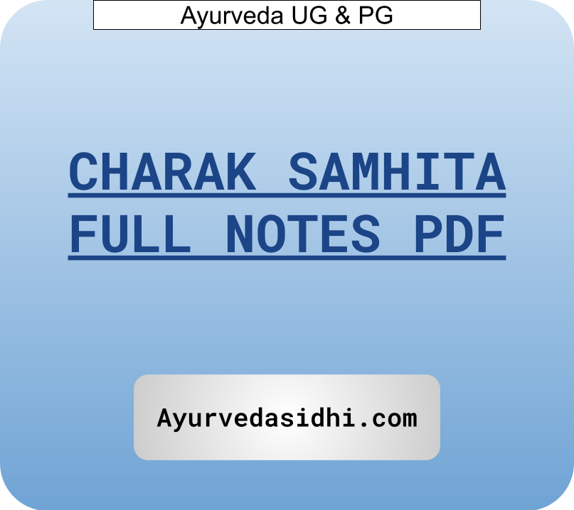 Ayurveda Charak samhita Full Notes Pdf for Bams Students