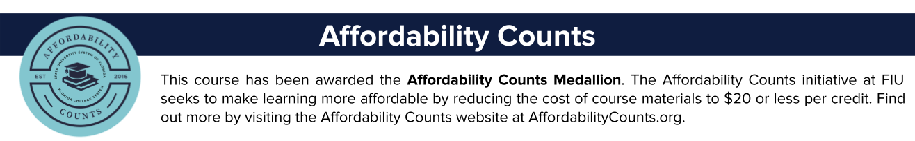 This course has been awarded the Affordability Counts Medallion. Click on this image to open the Affordability Counts website in a new window.