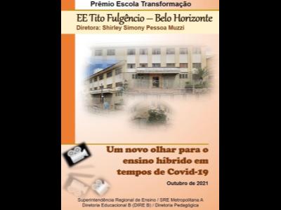 """EE Tito Fulgêncio é uma das vencedoras do """"Prêmio Escola Transformação"""""""