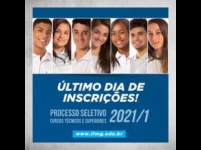 ÚLTIMO dia de inscrição do Processo Seletivo 2021/1