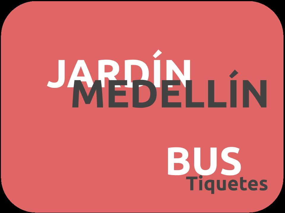 Jardín a Medellin en Bus