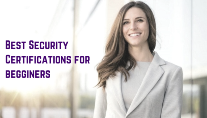 Best Security Certifications for Begginers