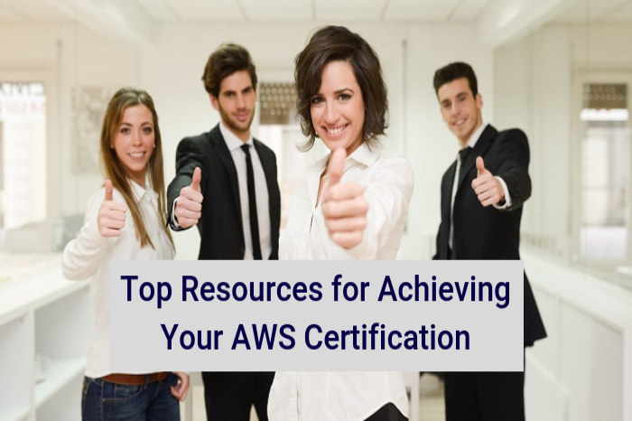 Top Resources for Achieving Your AWS Certification